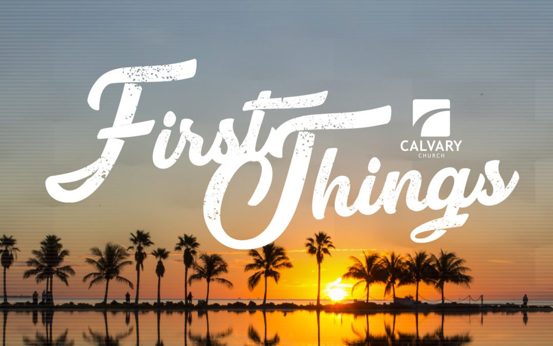 First Things – September 2019