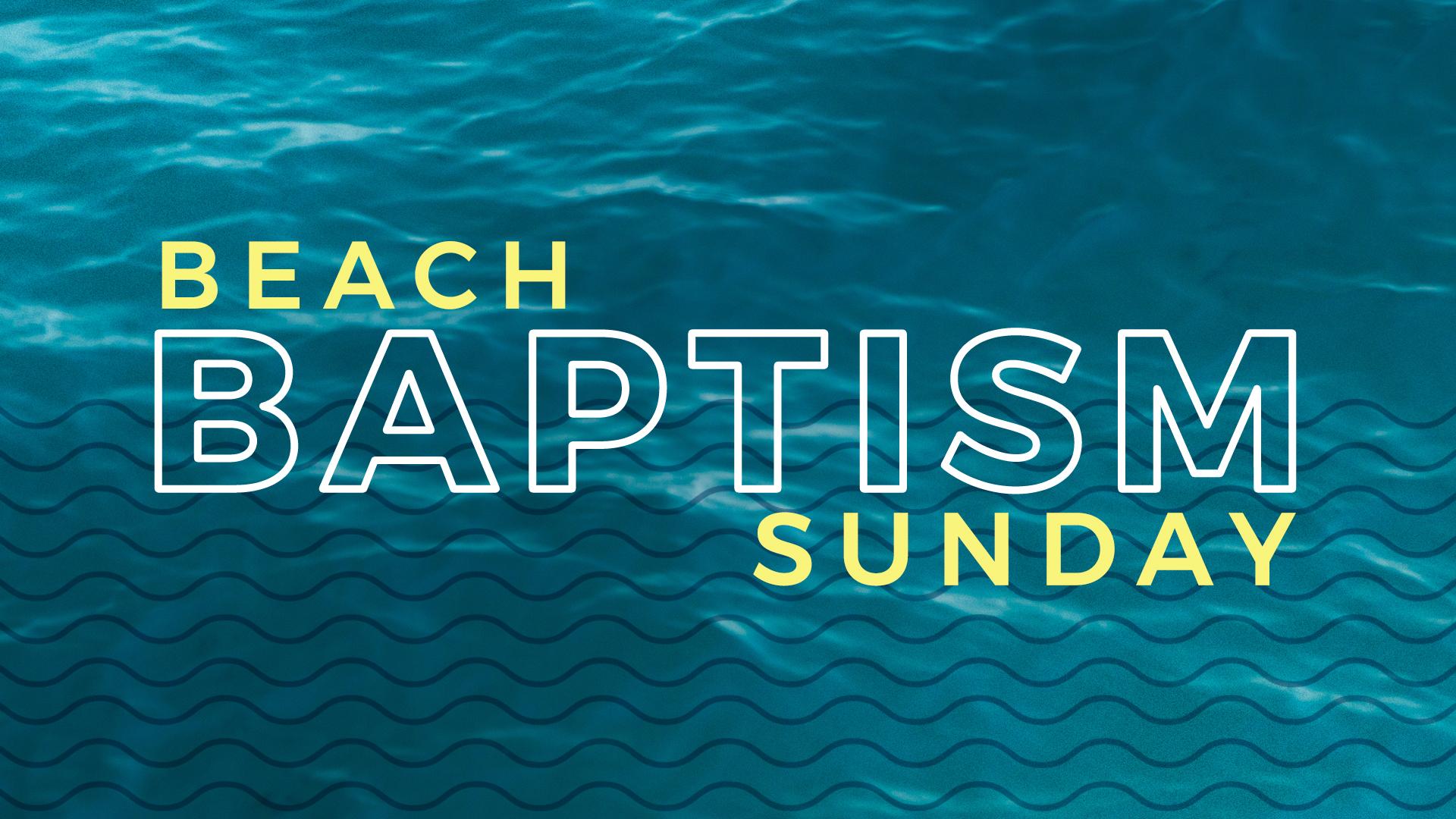 Calvary Church Beach Baptism